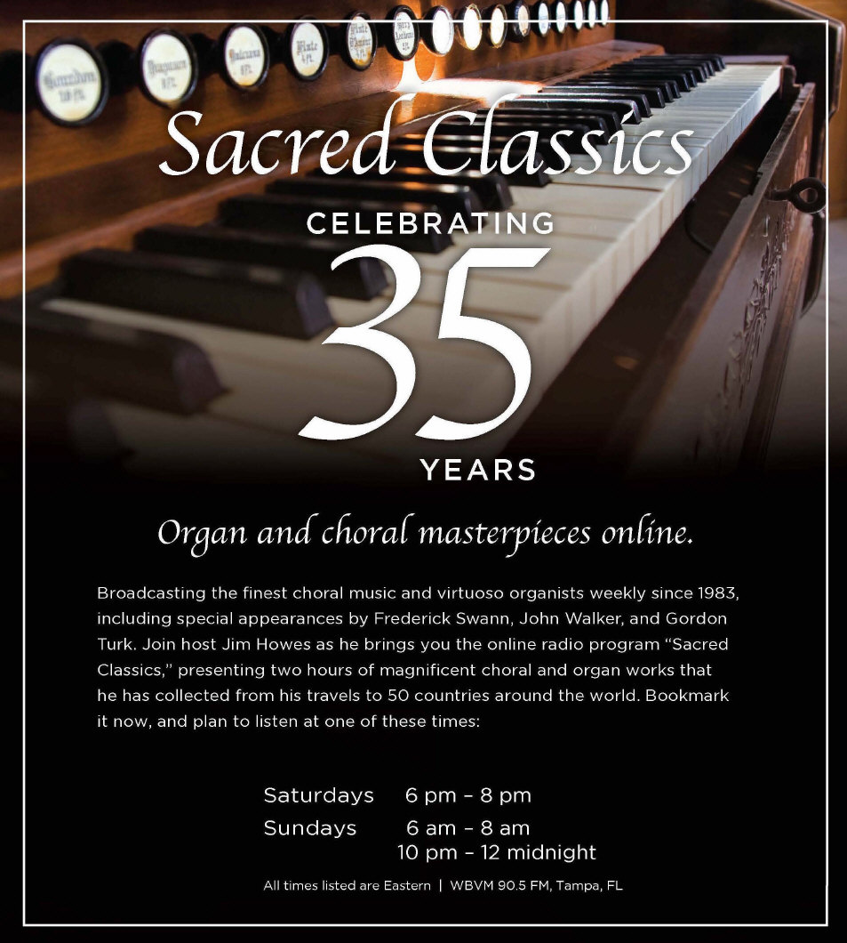 Sacred Classics® - Choral and Organ Weekly Radio Broadcast